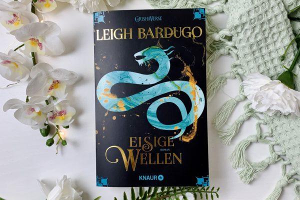 Eisige Wellen Teil 2 – Rezension der Fortsetzung von Leigh Bardugo mit klydneybooks